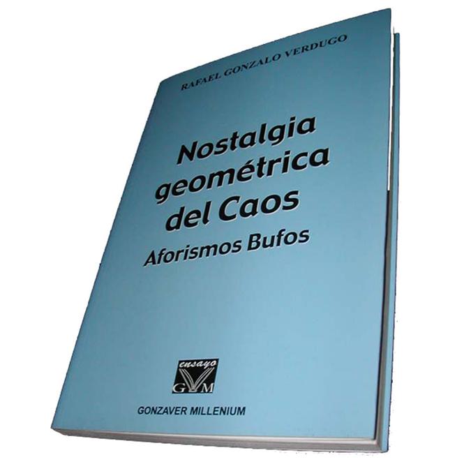 Libro Nostalgia geometrica del caos Rafael Gonzalo